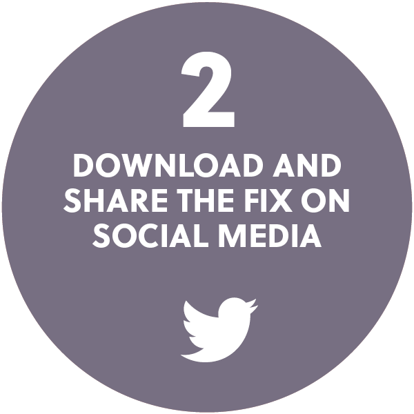 Download and share The Fix on social media